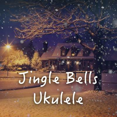 Jingle Bells Ukulele