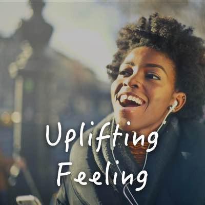 Uplifting Feeling
